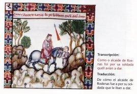De cómo el alcaide de Rodenas fue a por su soldada que le iban a dar