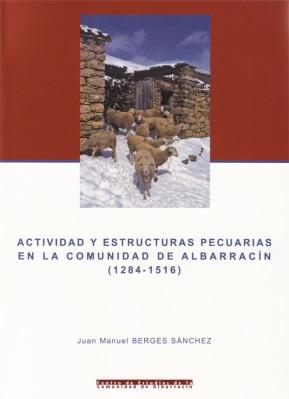 Actividad y estructuras pecuarias en la Comunidad de Albarracín
