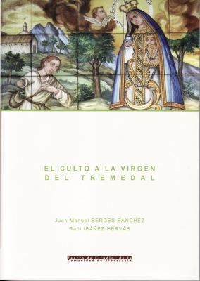 El culto a la Virgen del Tremedal